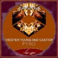 دانلود آهنگ Pyro از Chester Young & Castion