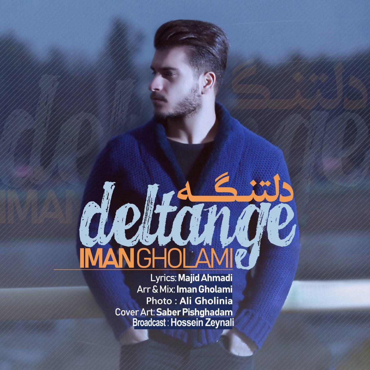 دانلود اهنگ Iman Gholami-Deltange