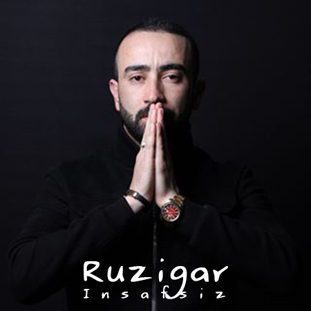 دانلود آهنگ Ruzigar روزیگار بنام Insafsiz اینصافسیز