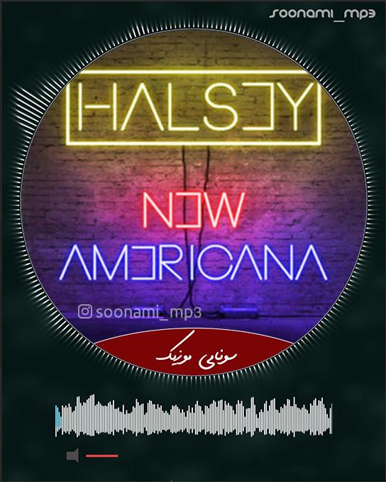 دانلود آهنگ New Americana از Halsey