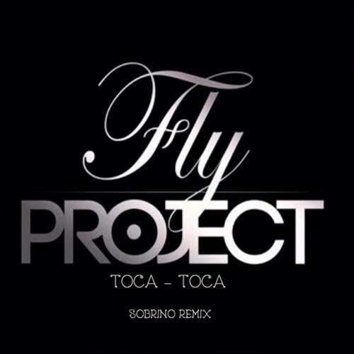 دانلود آهنگ Toca Toca Fly Project