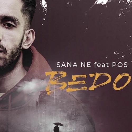 دانلود آهنگ سانا نه Sana Ne از  Bedo Feat. POS