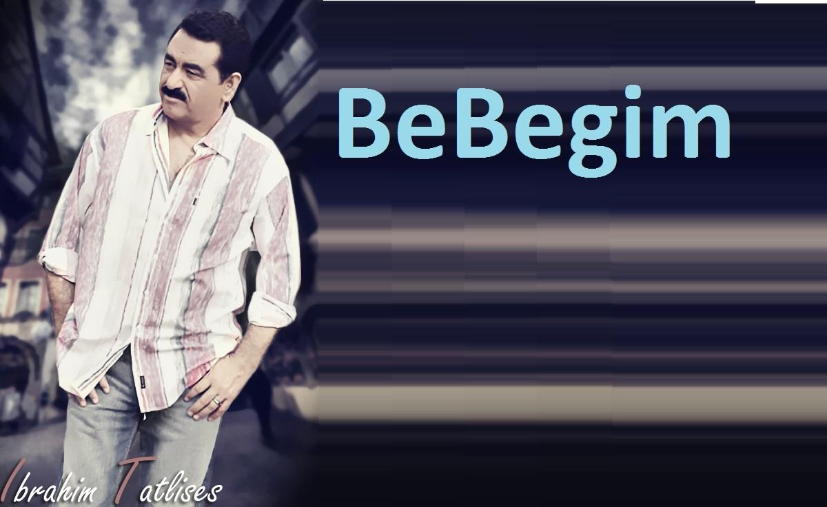 دانلود آهنگ ابراهیم تاتلیس ببییم Bebegim