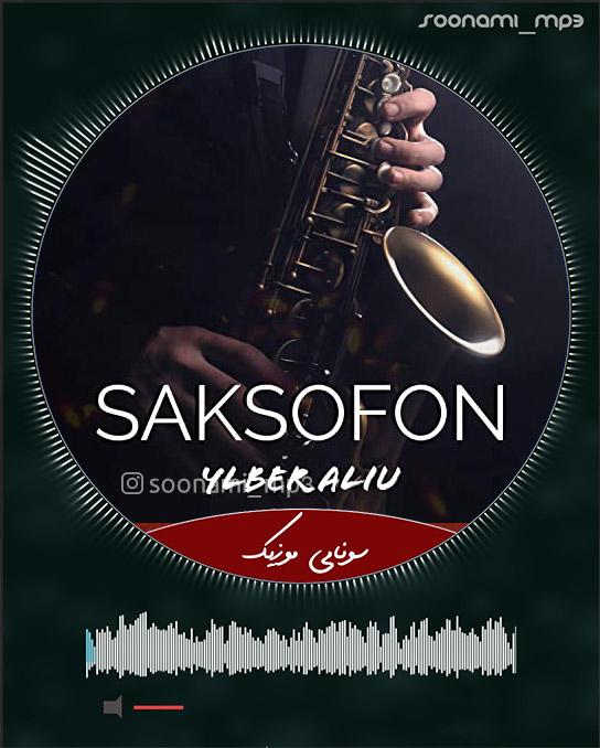 دانلود ریمیکس آهنگ Ylber Aliu – Saksofon (Remix) + آهنگ اصلی