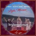 دانلود ریمیکس آهنگ Leyla Mecnun از Yasin Şimşek Remix - Burak Bulut