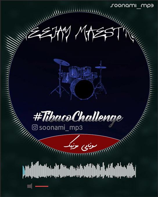 دانلود آهنگ Dj Maestro Tibaco Challenge